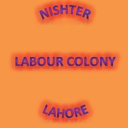 Nishter Labour Colony Lahore