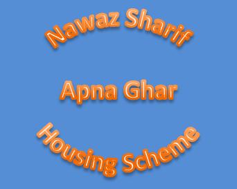 PM Nawaz Sharif Apna Ghar Housing Scheme