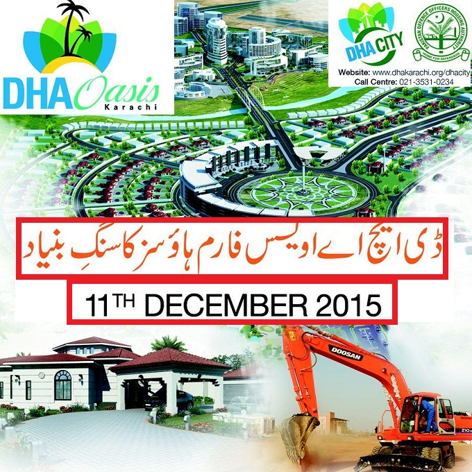 DHA Oasis Karachi Farm Houses Foundation Stone / Ground Breaking Ceremony being held today on 11-12-2015