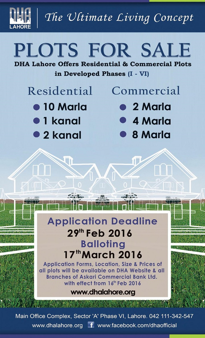 DHA Lahore Sale of Residential and Commercial Plots  in Developed Phases - Last Date to Apply 29-2-2016