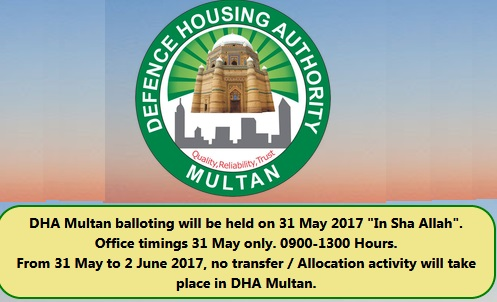 DHA Multan Balloting Result 2017 Today Announcement dated 31-5-2017