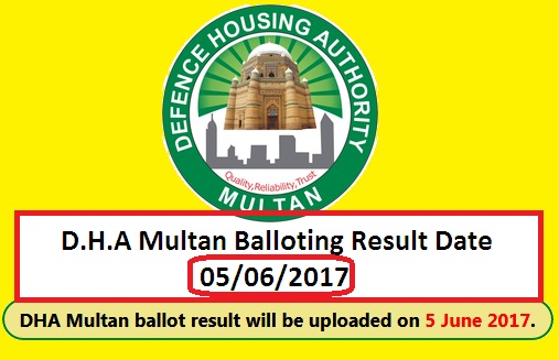 DHA Multan Announced Ballot Result Date of June 5, 2017 (Monday)