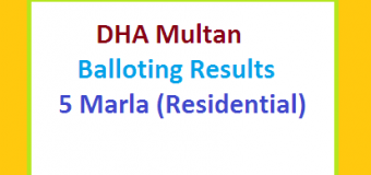 DHA Multan 5 Marla Balloting Results Uploaded